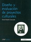 Diseño y evaluación de proyectos culturales.