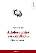 Adolescentes en conflicto. 53 casos reales.