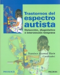 Trastornos del espectro autista. Detección, diagnóstico e intervención temprana.