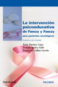 La intervención psicoeducativa de Fawzy y Fawzy para pacientes oncológicos. Cuaderno de trabajo