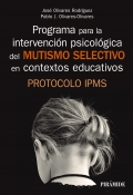 Programa para la intervención psicológica del mutismo selectivo en contextos educativos Protocolo ipms