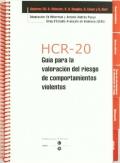 HCR-20 v3: Valoración del riesgo de violencia. Guía del evaluador