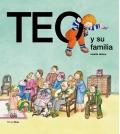 Teo y su familia. Teo descubre el mundo.