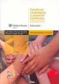 Construir ciudadanía y prevenir conflictos. La elaboración de planes de convivencia en los centros