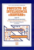 Proyecto de inteligencia Harvard. Serie VI. Pensamiento inventivo. Material de apoyo para el alumno E.S.O ( 12 - 16 años ).