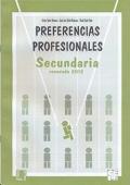 PPS. Cuaderno de aplicación de Preferencias Profesionales Secundaria.