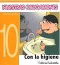 Nuestras obligaciones 10. Con la higiene