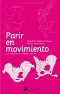 Parir en movimiento. Las movilidades de la pelvis en el parto.