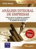 Análisis integral de empresas. Claves para un chequeo completo: desde el análisis cualitativo al análisis de balances.