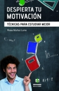 Despierta tu motivación. Técnicas para estudiar mejor