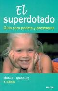 El superdotado. Guía para padres y profesores.