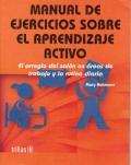 Manual de ejercicios sobre el aprendizaje activo. El arreglo del salón en áreas de trabajo y la rutina diaria