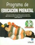 Programa de educación prenatal. ( Incluye CD )