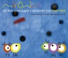 Mironins. un libro para jugar y aprender con Joan Miró.