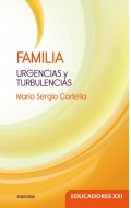 Familia. Urgencias y turbulencias