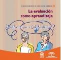 La evaluación como aprendizaje. Colección Espacio Europeo de Educación Superior.