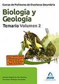 Biología y Geología. Temario. Volumen II. Biología I.  Cuerpo de Profesores de Enseñanza Secundaria.