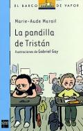 La pandilla de Tristán.