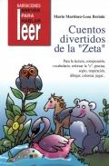Cuentos divertidos de la Zeta. Para la lectura, comprensión, vocabulario, reforzar la Z, praxias, soplo, respiración, dibujar, colorear, jugar...
