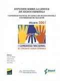 Estudios sobre la Lengua de Signos Española. I Congreso Nacional de Lengua de Signos Española Universidad de Alicante.