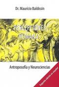 Percepciones humanas. Antroposofía y neurociencias
