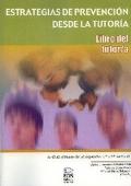Estrategias de prevención desde la tutoría. Libro del tutor/a.