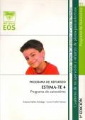 ESTIMA-TE 4. Programa de autoestima. Programa de refuerzo. Cuaderno de recuperación y refuerzo de planos psicoafectivos. 4º de Primaria.