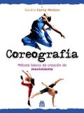 Coreografía. Método básico de creación de movimiento.