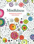 Mindfulness. Inspiraciones creativas para colorear