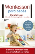 Montessori para bebés. Más de 100 actividades fáciles para hacer en casa