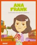 Ana Frank. La chica que nunca perdió la esperanza