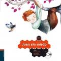 Juan Sin miedo. Colorín colorado. (con CD)