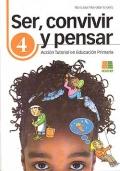 Ser, convivir y pensar 4. Acción Tutorial en Educación Primaria.