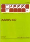 Multiplicar y dividir - Mini Arco.