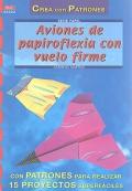 Aviones de papiroflexia con vuelo firme.