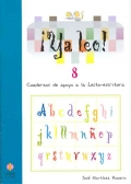 ¡Ya leo!  8 Cuadernos de apoyo a la lecto-escritura Silabas directas: r(suave)-g/gu-f-x