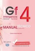 IGF- 4r. Inteligencia General y Factorial renovado. Manual Técnico Formas A y B.