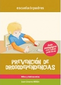 Prevención de drogodependencias. Guía psicopedagógica con casos prácticos.