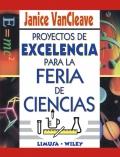 Proyectos de Excelencia para la Feria de Ciencias