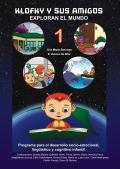 Klofky y sus amigos exploran el mundo 1. Programa para el desarrollo socio-emocional lingüístico y cognitivo infantil