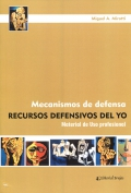 Mecanismos de defensa. Recursos defensivos del Yo. Material de uso profesional
