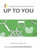 Programa de educación emocional UpToYou 5º y 6° ciclo de educación primaria. Cuaderno para el alumnado
