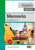 Memoria. Cuaderno 5. Estimulación de las funciones cognitivas adultos.