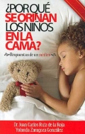 ¿ Por qué se orinan los niños en la cama ?. Respuestas de un médico.