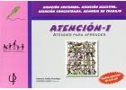 Atención 1. Atender para aprender. Atención sostenida, Atención selectiva. Atención concentrada. Memoria de trabajo.