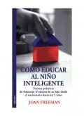 Como educar al niño inteligente.