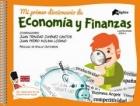 Mi primer diccionario de economía y finanzas.
