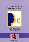 Voz: Trastornos y rehabilitación