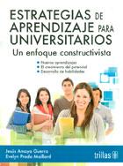 Estrategias de aprendizaje para universitarios. Un enfoque constructivista