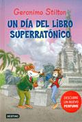 Un día del libro superratónico. Geronimo Stilton